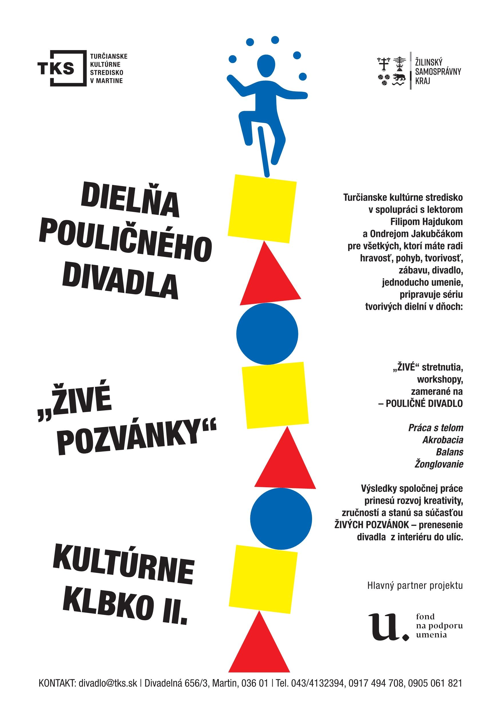 """Dielňa pouličného divadla"" KULTÚRNE KLBKO II."