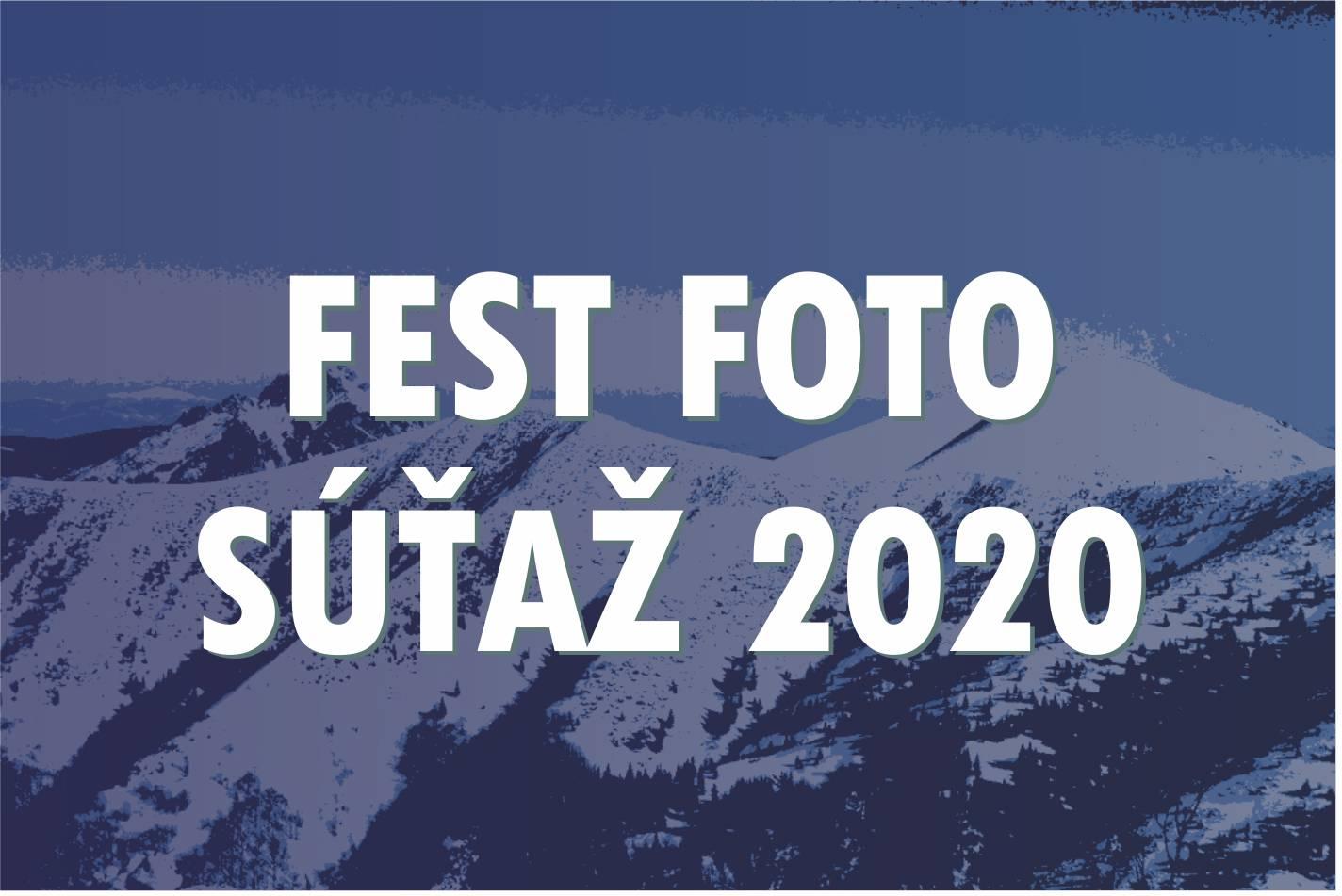 FEST FOTO SÚŤAŽ 2020