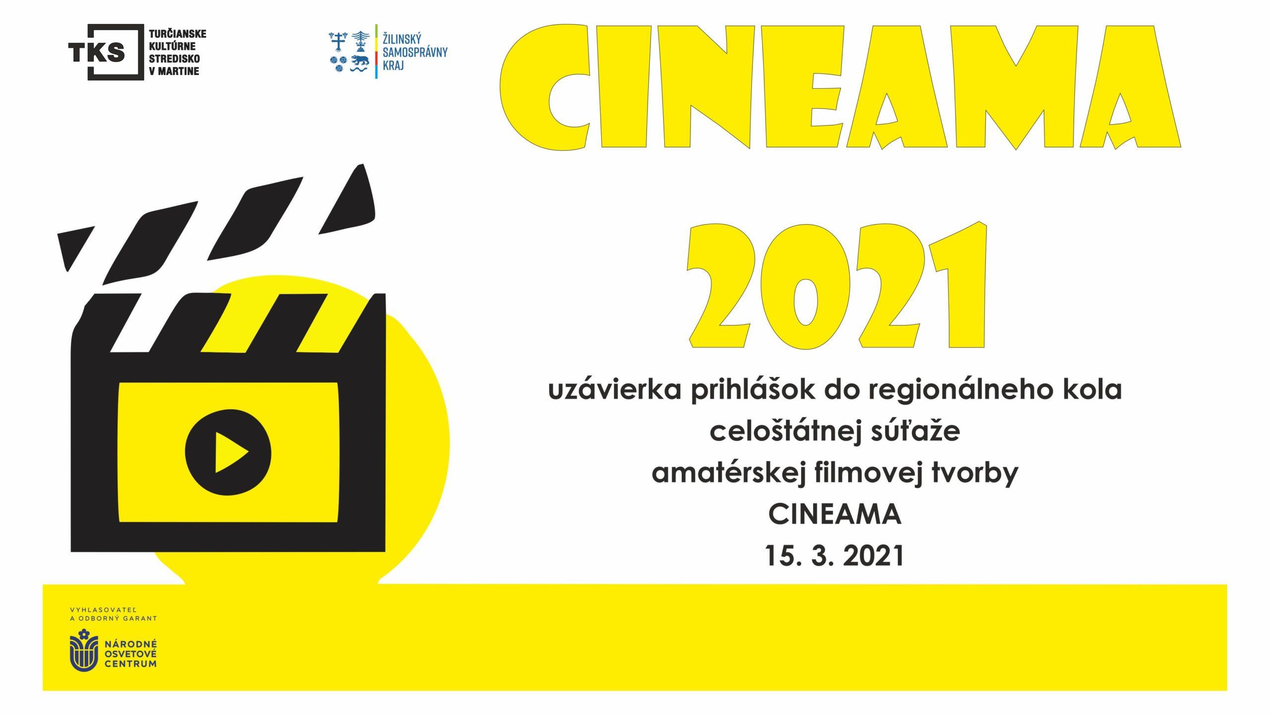 CINEAMA 2021 prihlásenie a propozície