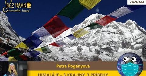 Bez hraníc – Petra Pogányová: Himaláje – 3 krajiny, 3 príbehy