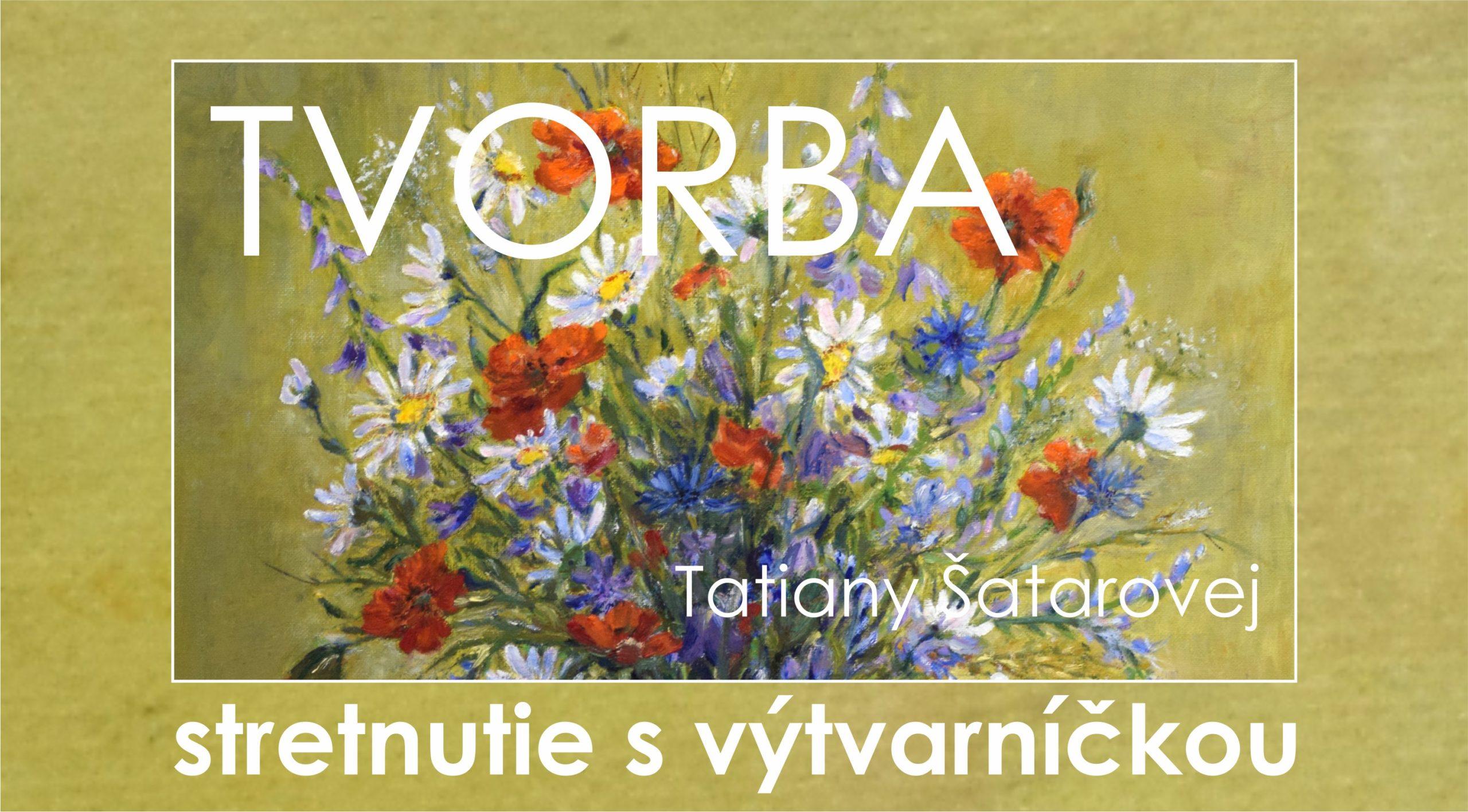Stretnutie s výtvarníčkou Tatianou Šatarovou – fotografie z besedy